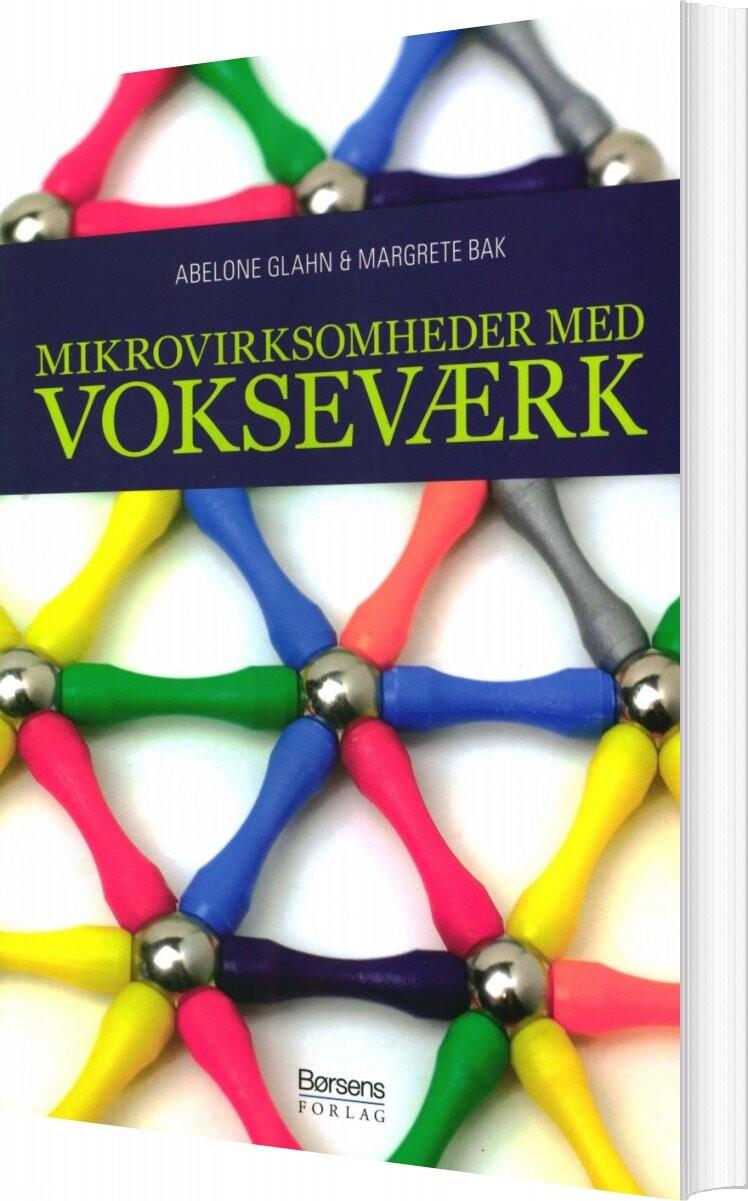 Image of   Mikrovirksomheder Med Vokseværk - Abelone Glahn - Bog