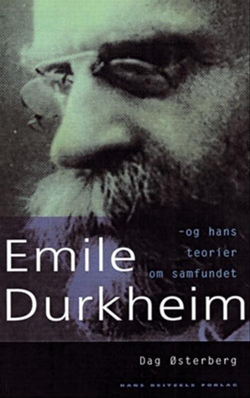 émile Durkheim - Dag østerberg - Bog