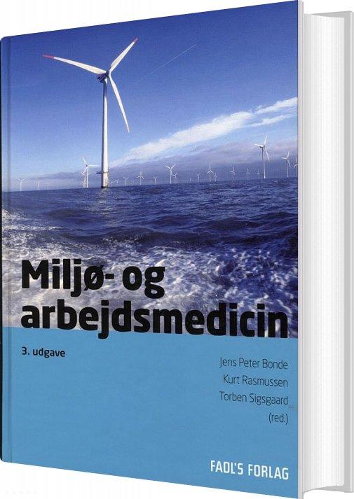 Miljø- Og Arbejdsmedicin Af Kurt Rasmussen → Køb bogen billigt her