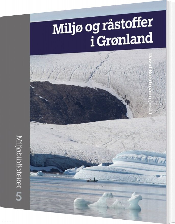 Image of   Miljø Og Råstoffer I Grønland - David Boertmann - Bog