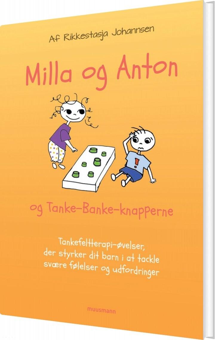 Milla & Anton Og Tankebanke-knapperne - Rikkestasja Solviig Isolde Johannsen - Bog