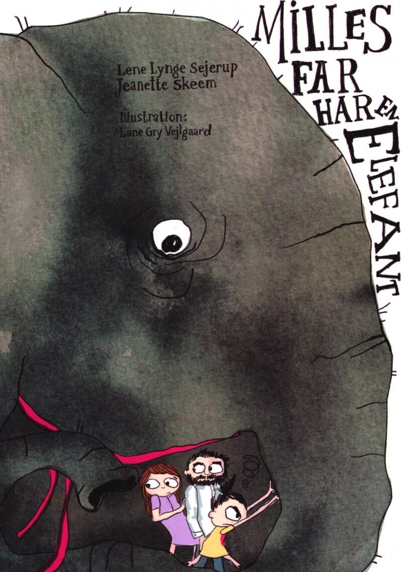 Milles Far Har En Elefant - Lene Lynge Sejerup - Bog