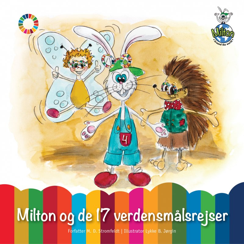 Milton Og De 17 Verdensmålsrejser - M. D. Stromfeldt - Bog