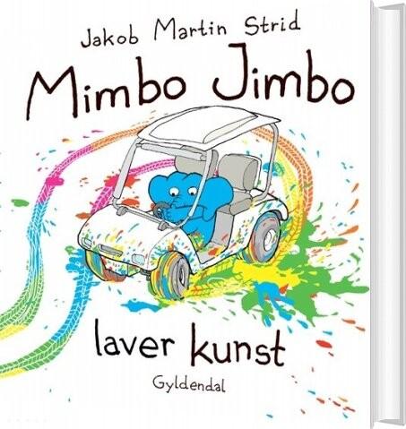 Billede af Mimbo Jimbo Laver Kunst - Jakob Martin Strid - Bog
