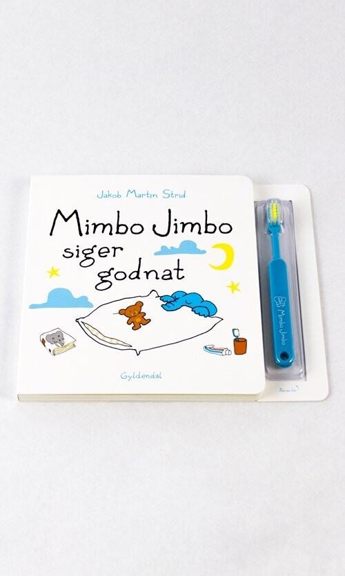 Mimbo Jimbo Siger Godnat - Med Tandbørste - Jakob Martin Strid - Bog
