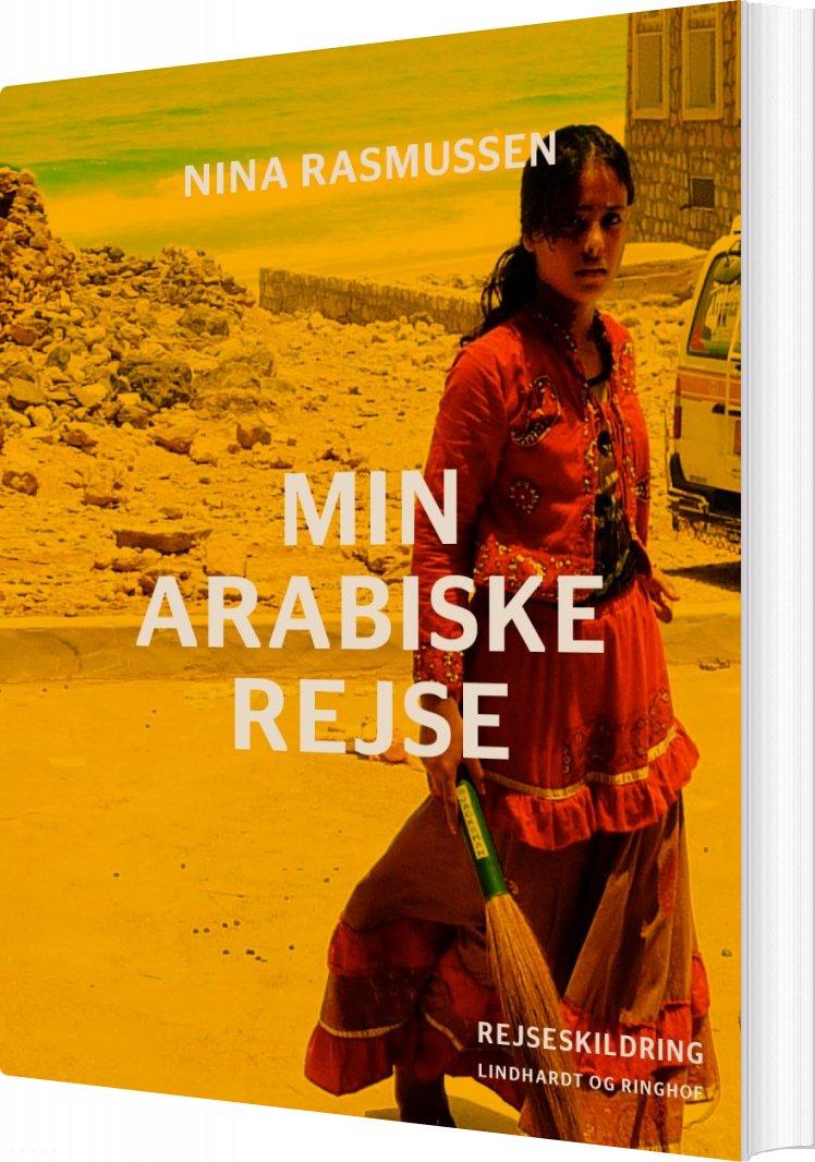 Image of   Min Arabiske Rejse - Nina Rasmussen - Bog