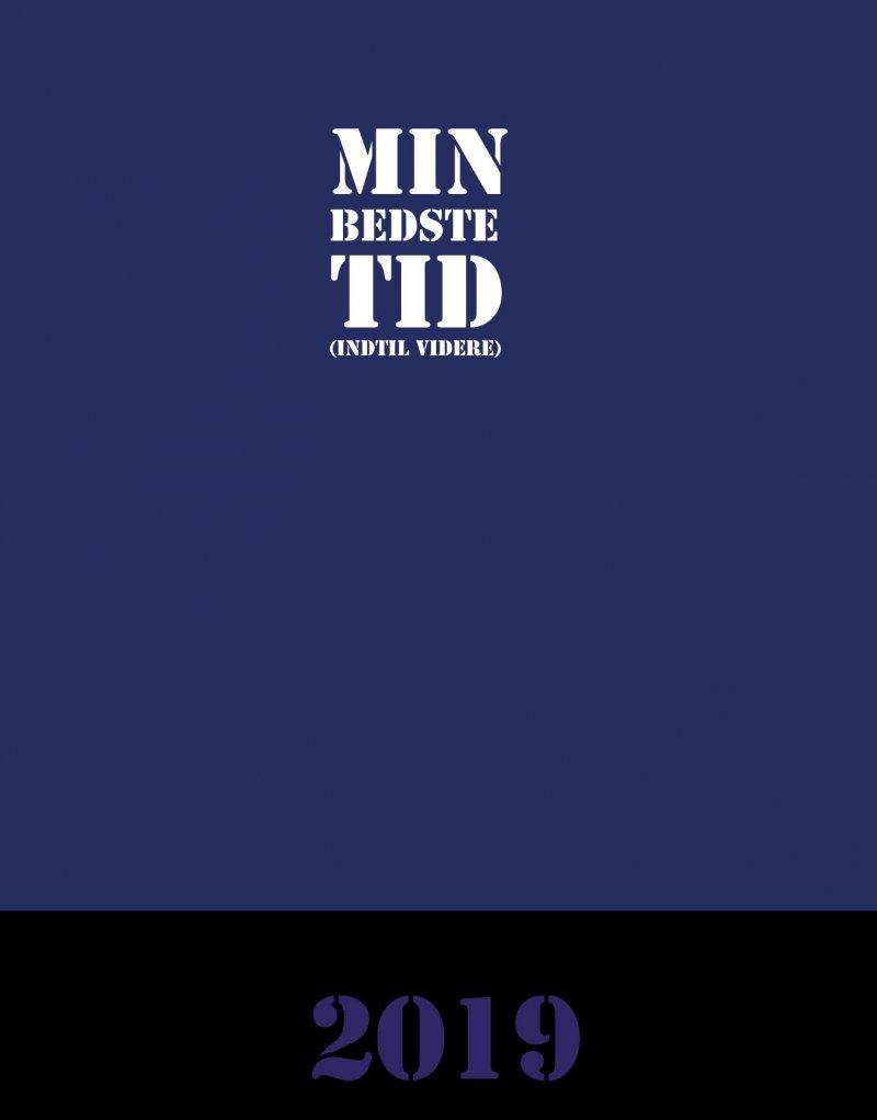Image of   Min Bedste Tid - Indtil Videre - Katharina Bregnhoved Mortensen - Bog