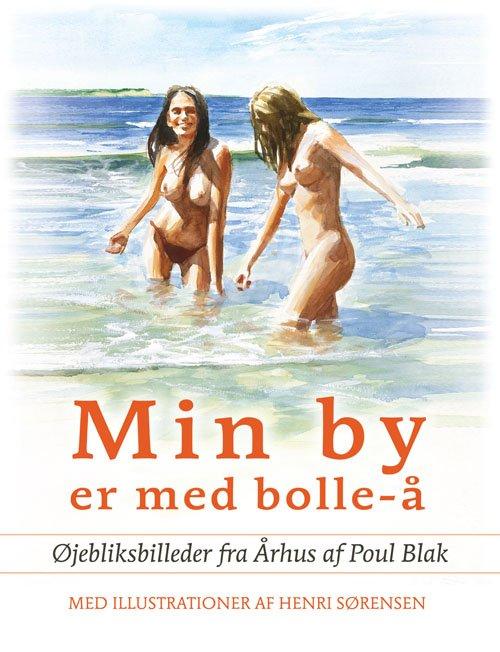 Image of   Min By Med Bolle å - Poul Blak - Bog