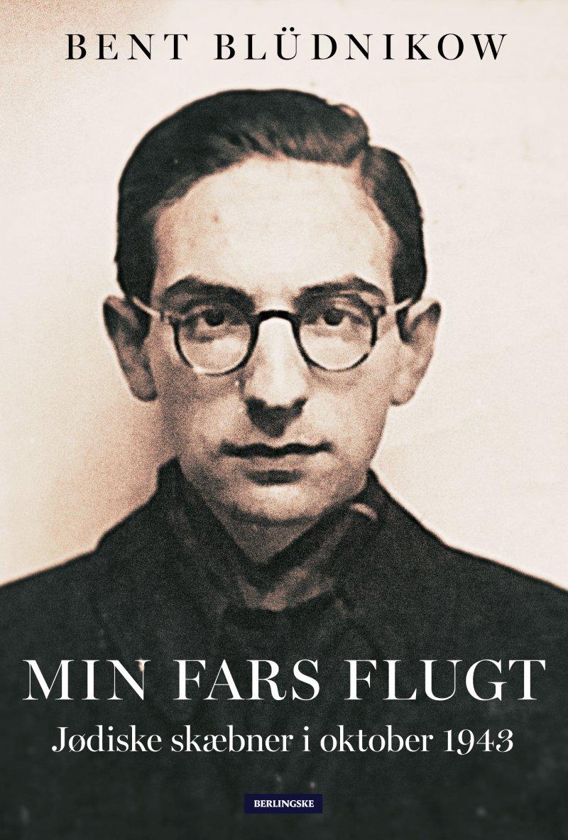 Min Fars Flugt - Bent Blüdnikow - Bog