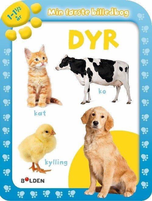 Image of   Min Første Billedbog: Dyr 1 - 1½ år - Diverse - Bog