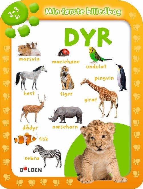 Image of   Min Første Billedbog: Dyr 2-3 år - Diverse - Bog