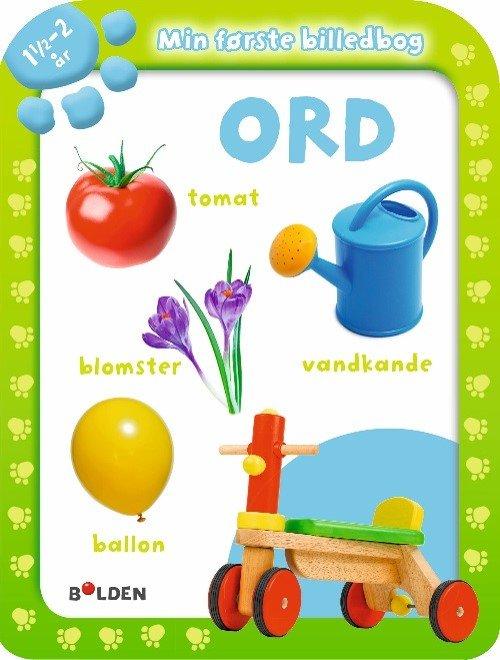 Image of   Min Første Billedbog: Ord 1½ - 2 år - Diverse - Bog