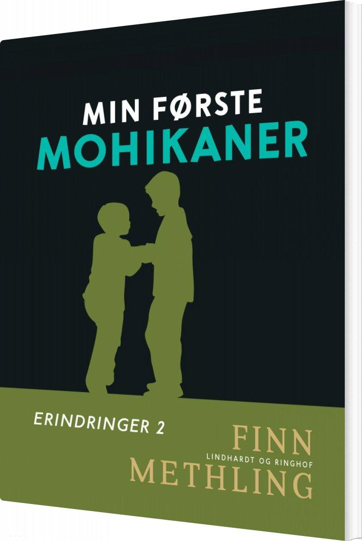 Min Første Mohikaner - Finn Methling - Bog
