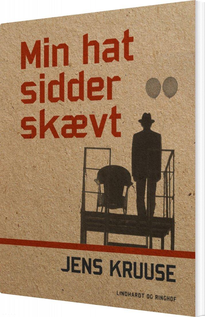 Image of   Min Hat Sidder Skævt - Jens Kruuse - Bog