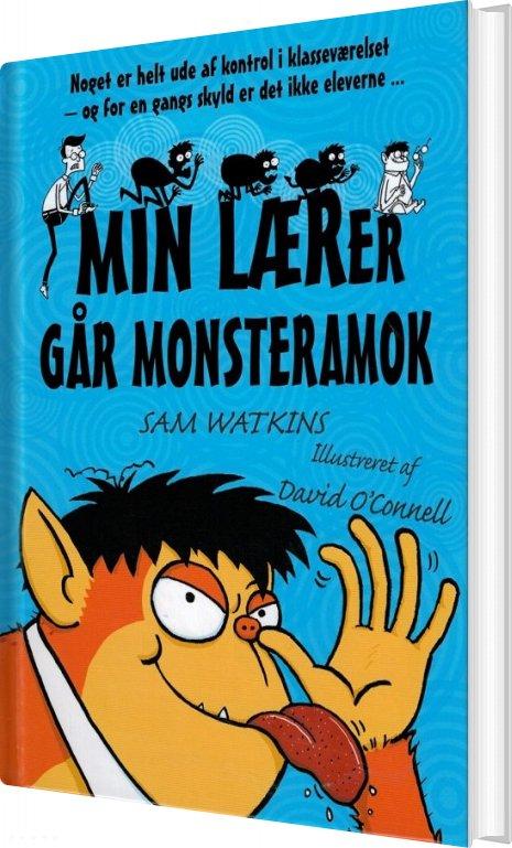 Min Lærer Går Monsteramok - Sam Watkins - Bog