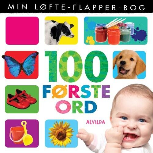 Image of   Min Løfte-flapper-bog - 100 Første Ord - Diverse - Bog