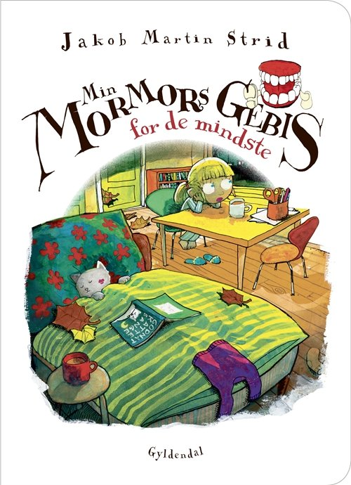 Image of   Min Mormors Gebis - For De Mindste - Jakob Martin Strid - Bog