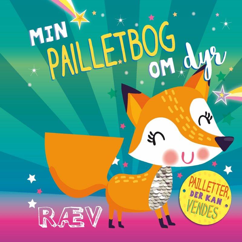 Image of   Min Pailletbog Om Dyr - Diverse - Bog