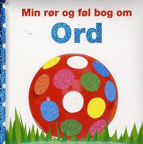 Image of   Min Rør Og Føl Bog Om Ord - Diverse - Bog
