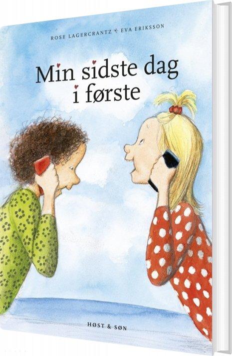 Image of   Min Sidste Dag I Første - Rose Lagercrantz - Bog