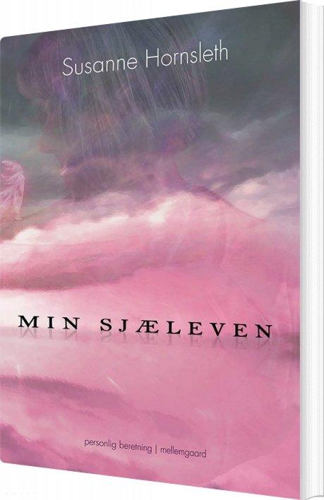 Image of   Min Sjæleven - Susanne Hornsleth - Bog