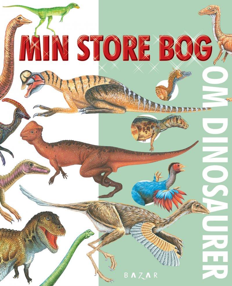 Image of   Min Store Bog Om Dinosaurer - Forlaget Bazar - Bog