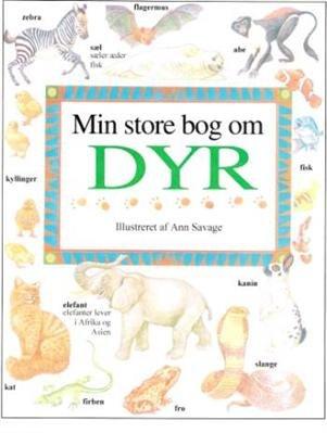 Min Store Bog Om Dyr - Jenny Vaughan - Bog