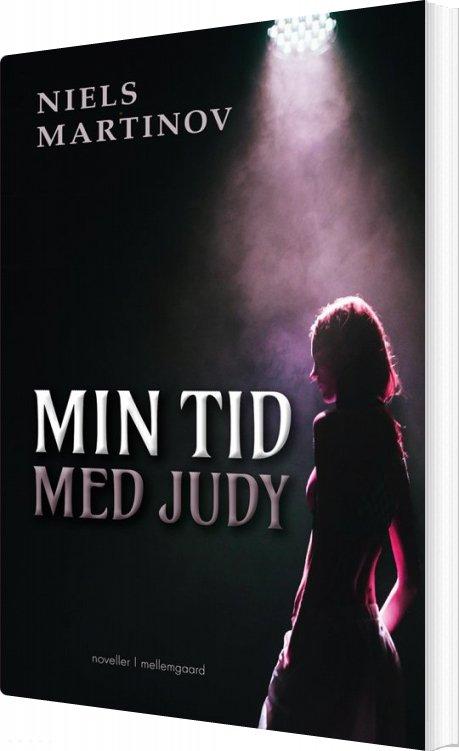 Min Tid Med Judy - Niels Martinov - Bog