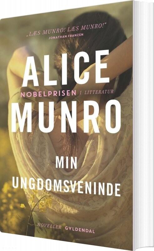 Min Ungdomsveninde - Alice Munro - Bog