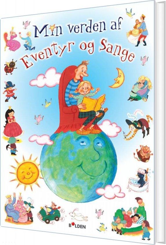 Min Verden Af Eventyr Og Sange - Dina Gellert - Bog