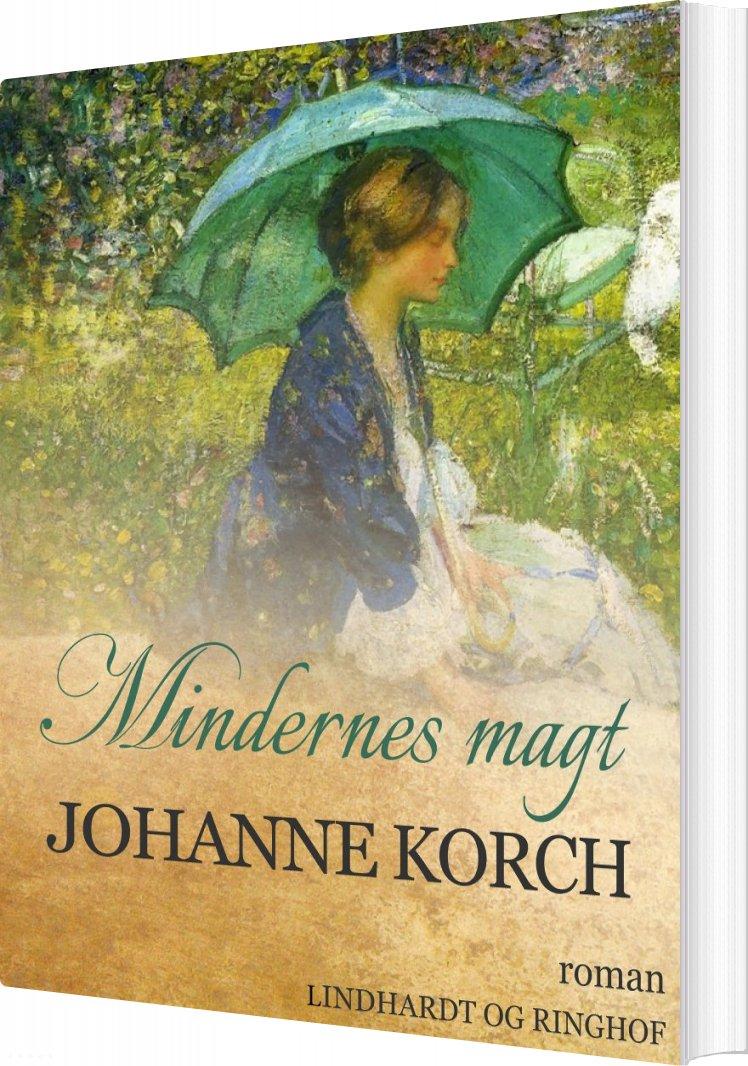 Mindernes Magt - Johanne Korch - Bog