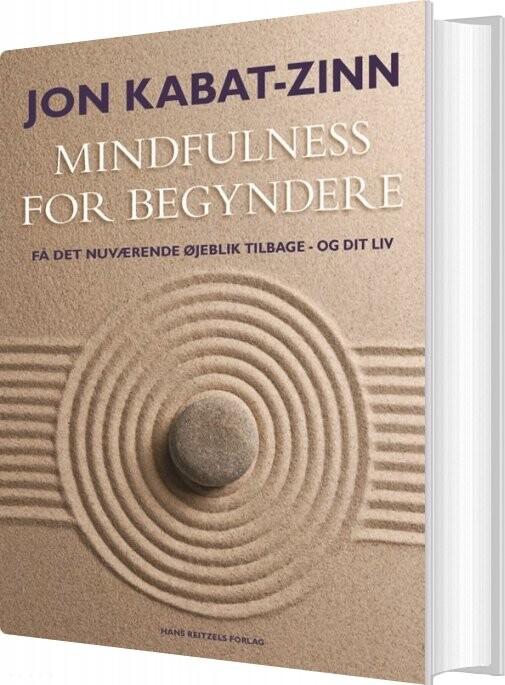 Image of   Mindfulness For Begyndere - Jon Kabat-zinn - Bog