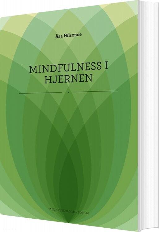 Image of   Mindfulness I Hjernen - åsa Nilsonne - Bog