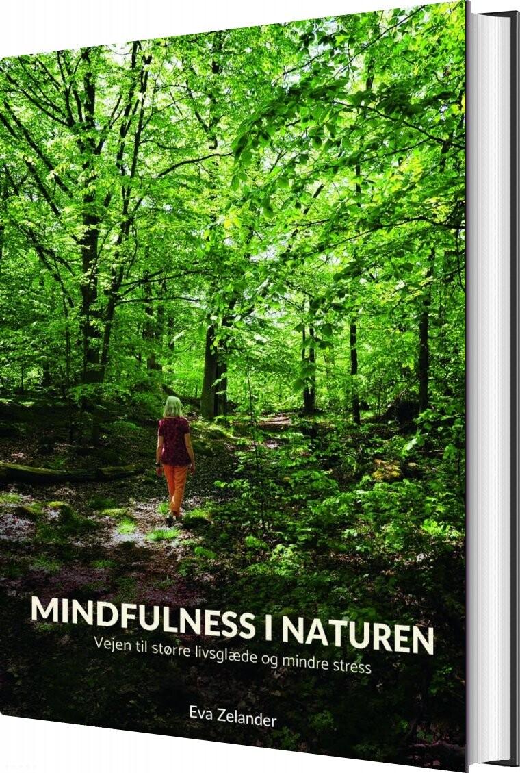 Image of   Mindfulness I Naturen - Eva Zelander - Bog