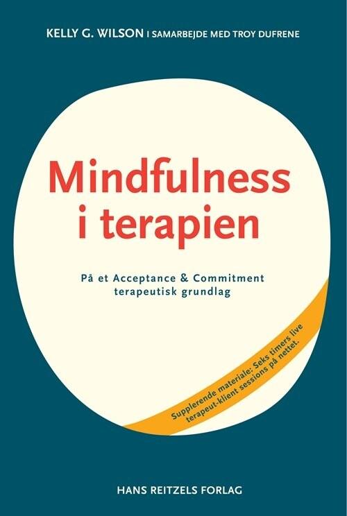 Image of   Mindfulness I Terapien - Troy Dufrene - Bog