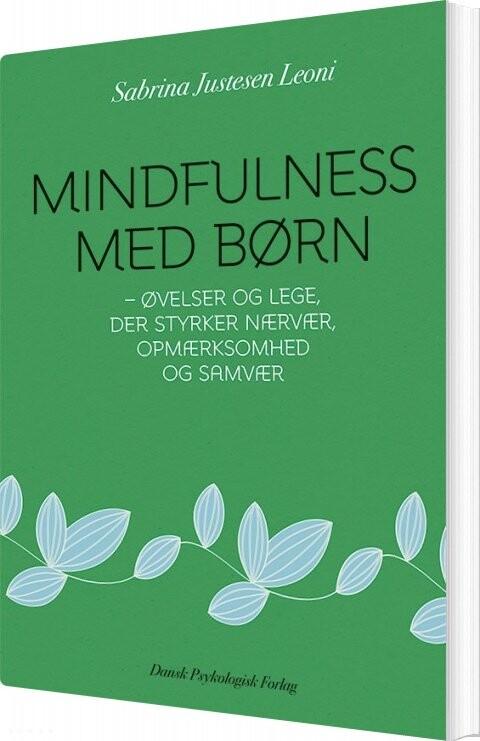Image of   Mindfulness Med Børn - Sabrina Justesen Leoni - Bog