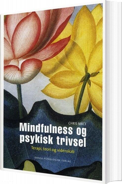 Image of   Mindfulness Og Psykisk Trivsel - Chris Mace - Bog