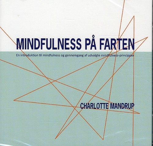 Image of   Mindfulness På Farten - 2 Cd - Charlotte Mandrup - Cd Lydbog