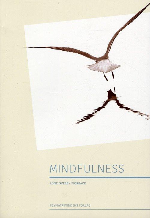 Image of   Mindfulness - Lone Overby Fjorback - Bog
