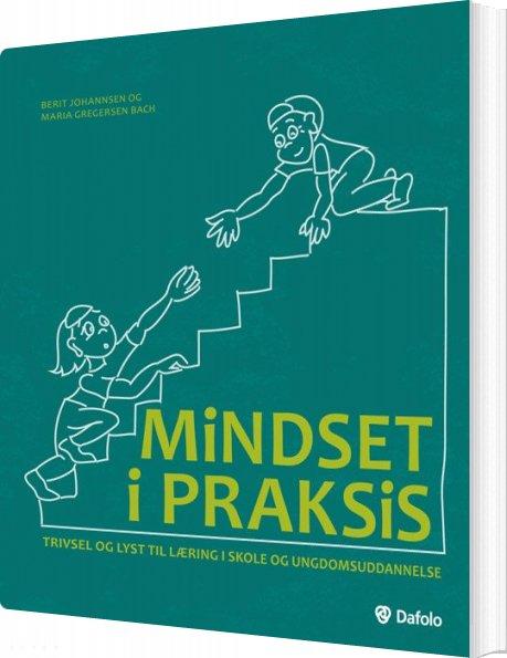 Image of   Mindset I Praksis - Berit Johannsen - Bog