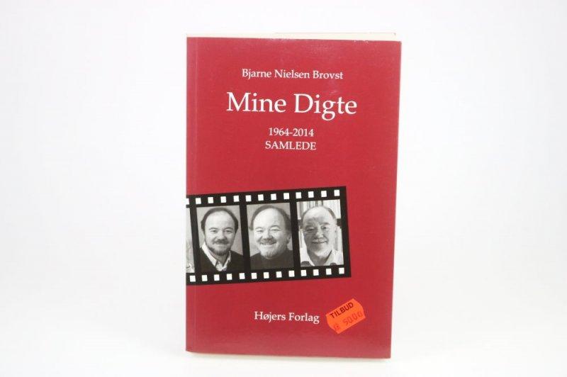 Image of   Mine Digte - Bjarne Nielsen Brovst - Bog
