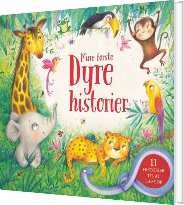 Image of   Mine Første Dyrehistorier - Diverse - Bog