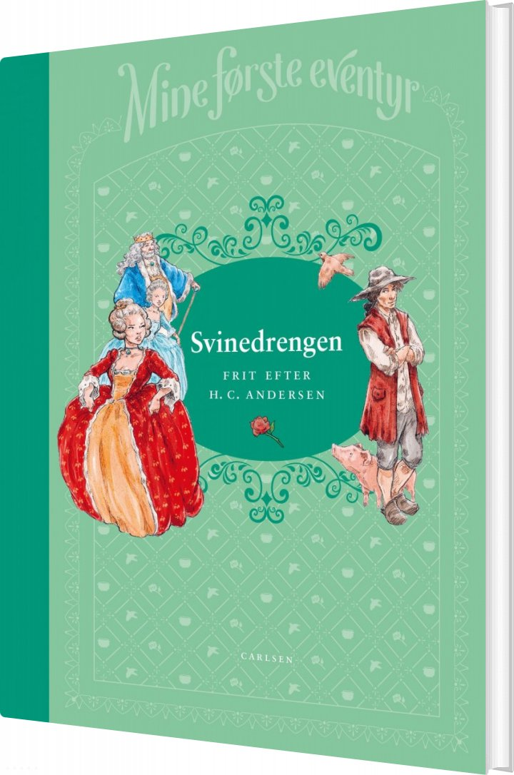 Image of   Mine Første Eventyr 1: Svinedrengen - H.c. Andersen - Bog