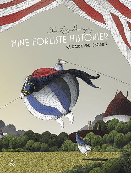 Image of   Mine Forliste Historier - Xan López Domínquez - Bog