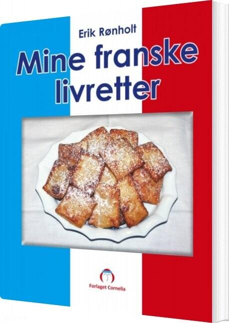 Mine Franske Livretter - Erik Rønholt - Bog