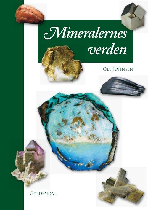 Billede af Mineralernes Verden - Ole Johnsen - Bog