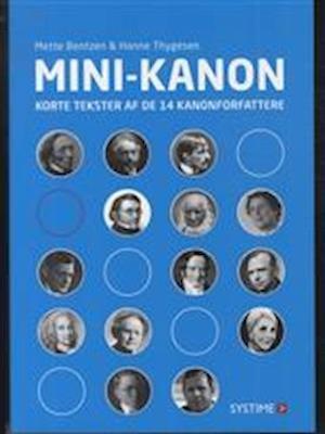 Image of   Mini-kanon - Korte Tekster Af De 14 Kanonforfattere - Mette Bentzen - Bog