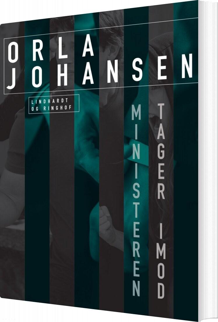 Ministeren Tager Imod - Orla Johansen - Bog