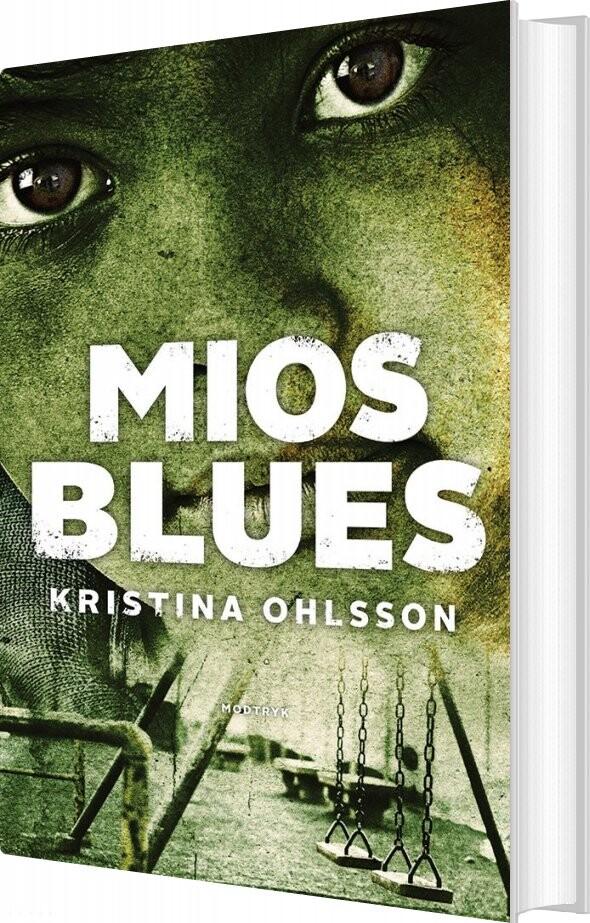 Mios Blues - Kristina Ohlsson - Bog