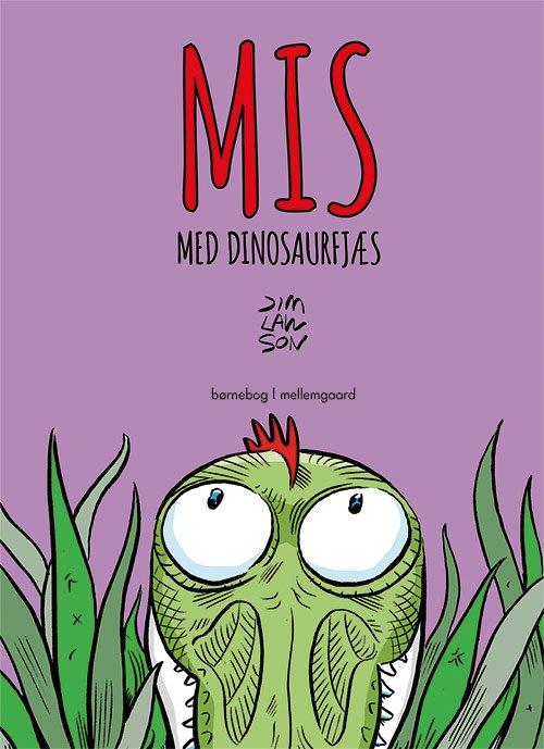 Image of   Mis Med Dinosaurfjæs - Jim Lawson - Bog